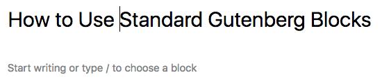How to Use Basic Gutenberg Blocks